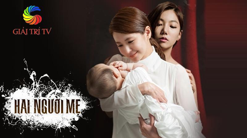 VTVcab 1: Hai người mẹ