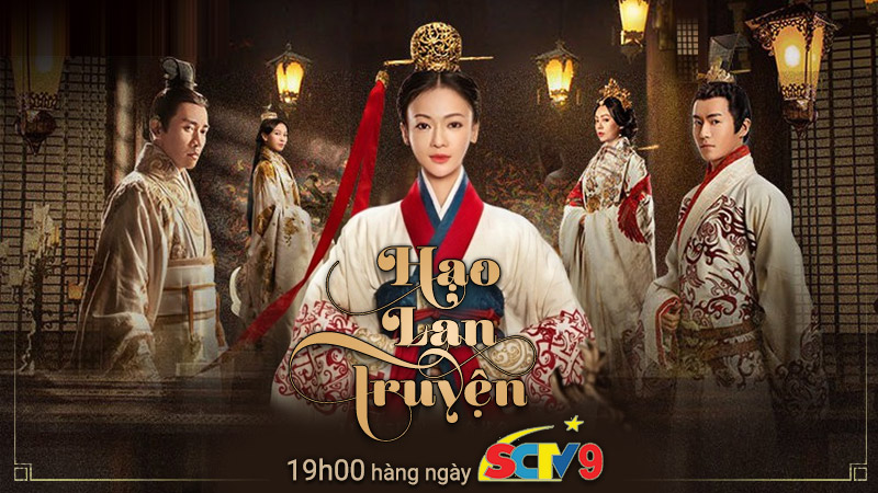 SCTV9: Hạo Lan truyện