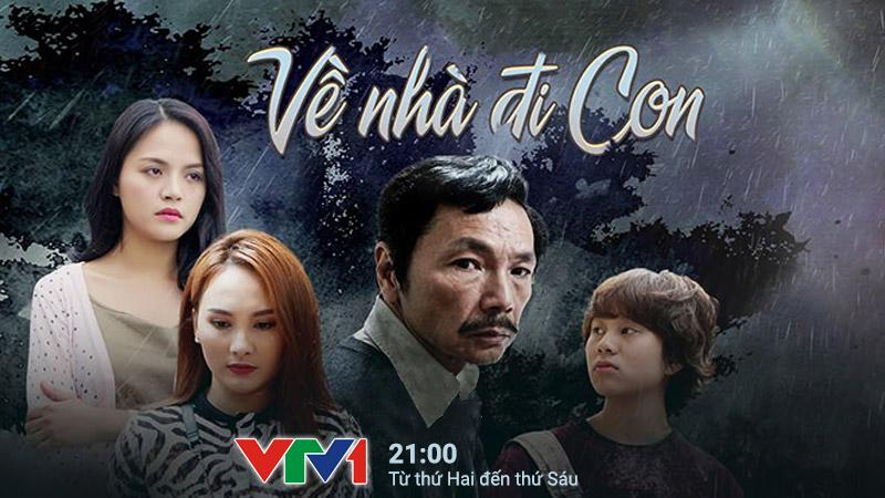 VTV1: Về nhà đi con
