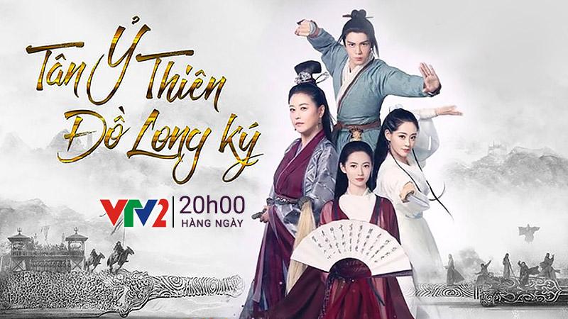 VTV2: Tân Ỷ Thiên Đồ Long ký