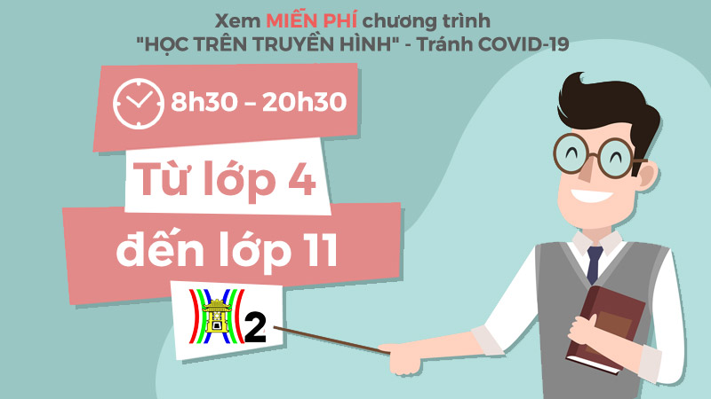 HaNoiTV2: Xem MIỄN PHÍ 'Học trên truyền hình'