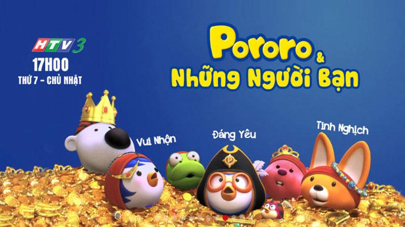 HTV3: Pororo & Những người bạn
