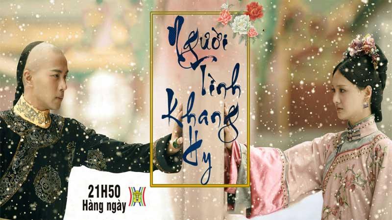 HaNoiTV1: Người tình của Khang Hy